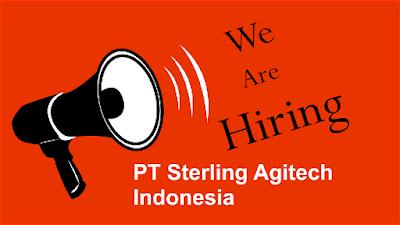 Lowongan Kerja PT Sterling Agritech Indonesia
