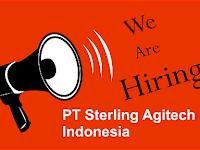 Lowongan Kerja PT Sterling Agritech Indonesia 15 April 2020
