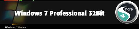 download Windows 7 professional 32Bit