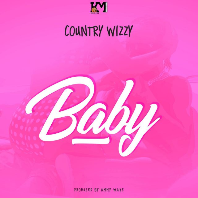 AUDIO Mp3 | Country Wizzy – Baby | Download