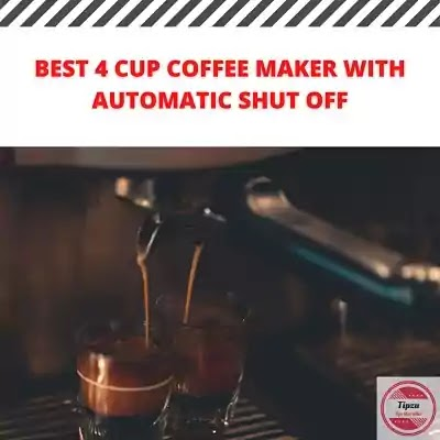 best 4 cup coffee maker with automatic shut off   best 4 cup coffee maker 2021 model