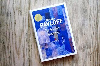 Lundi Librairie : Par les soirs bleus d'été - Franck Pavloff
