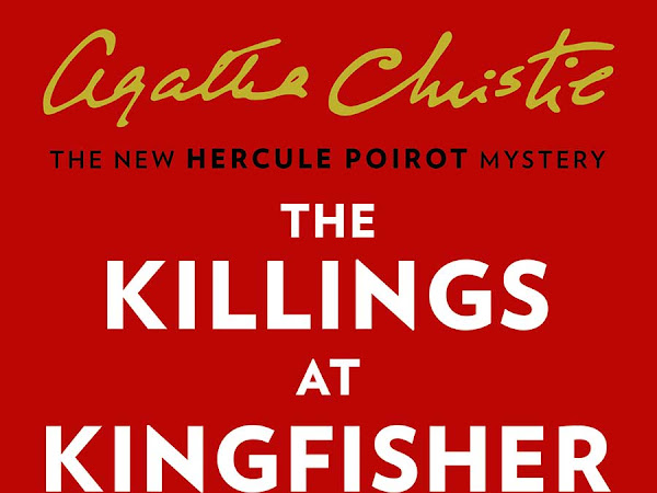 Book Review   The New Hercule Poirot Mystery - The Killings at Kingfisher Hill by Sophie Hannah