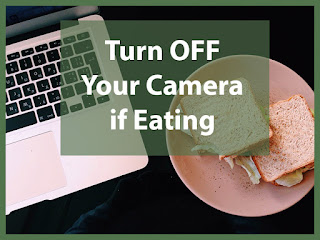 Computer and food: Turn off your camera if eating