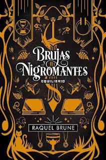 Equilibrio | Brujas y nigromantes #3 | Raquel Brune | Hidra