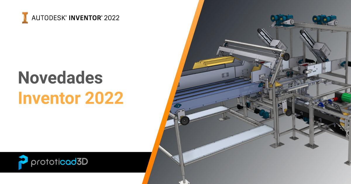 Novedades de Autodesk Inventor 2022