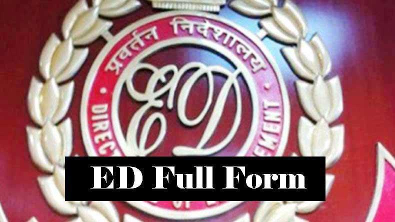ED full form in Hindi – ई.डी क्या है ?