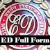 ED full form in Hindi - ई.डी क्या है ?