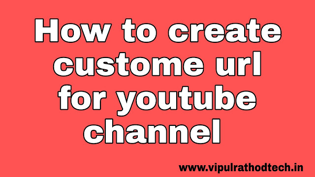 How to create custome url for youtube channel
