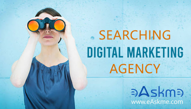Searching For The Ideal Digital Marketing Agency: eAskme