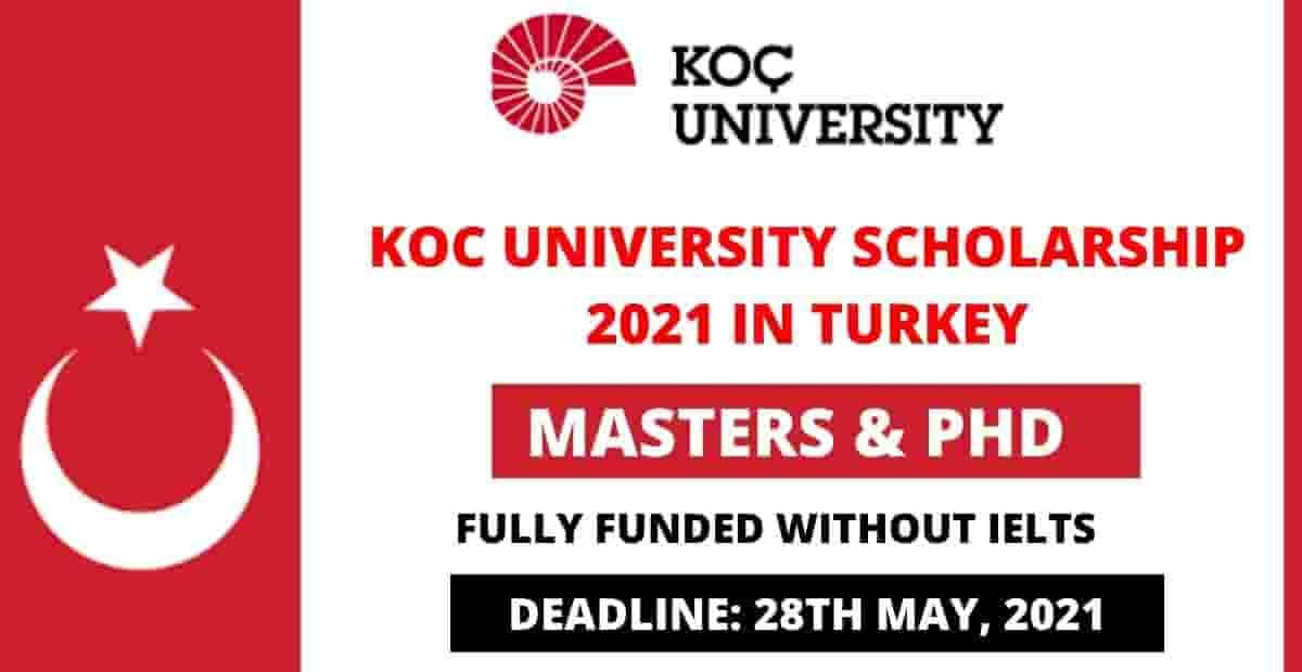 Bourse d'études entièrement financée de l'Université Koc en Turquie 2021