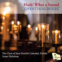Hark! What a Sound: Advent from Dublin - Regent Records