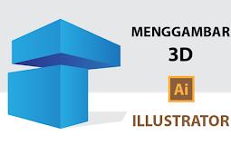 Cara Membuat Efek Objek 3D di Illustrator