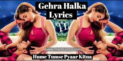gehra-halka-lyrics