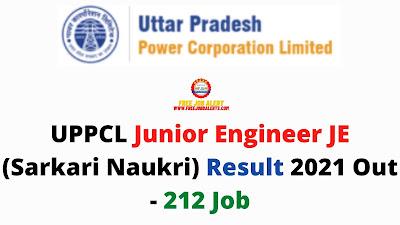 Sarkari Result: UPPCL Junior Engineer JE (Sarkari Naukri) Result 2021 Out - 212 Job