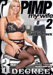 Pimp my wife 2 xXx (2014)