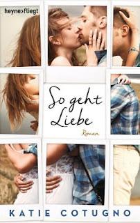 https://www.amazon.de/So-geht-Liebe-Katie-Cotugno/dp/3453596471/ref=sr_1_1?ie=UTF8&qid=1473758868&sr=8-1&keywords=so+geht+liebe