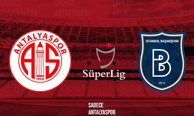 Antalyaspor Medipol Başakşehir Canlı maç izle