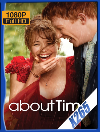 About Time [2013] 1080P Latino [X265_ChrisHD]
