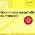 كتاب صوتي للقواعد الأساسية في اللغة الفرنسية يضم 675 تمرين مصحح Grammaire Essentielle du français