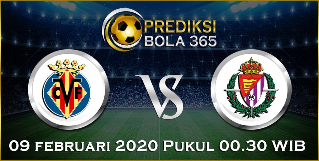 Prediksi Skor Bola Valladolid vs Villarreal 09 February 2020