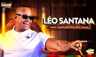 LÉO SANTANA - PARA AQUECER SEU SÃO JOÃO - 2019