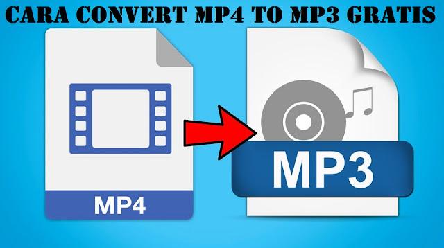 Cara Convert MP4 To MP3 Gratis