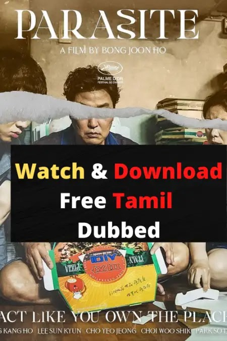 Download & Watch Parasite Full Movie Download in Tamil