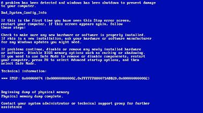 Cara Mengatasi Bad System Config Info (STOP : 0x00000074)