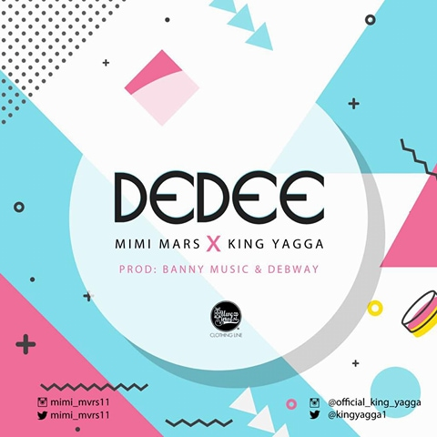 Mimi Mars Ft. King Yagga - Dedee