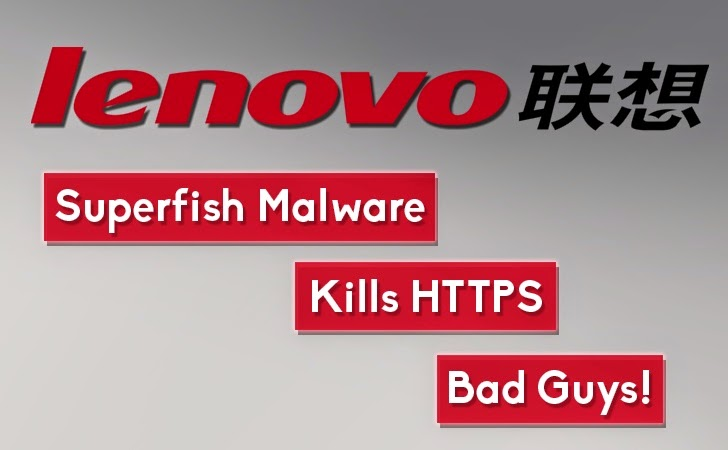 Lenovo Shipping PCs with Pre-Installed 'Superfish Malware' that Kills HTTPS