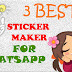 3 Best WhatsApp Sticker maker for Android Smartphones | WhatsApp Sticker Maker