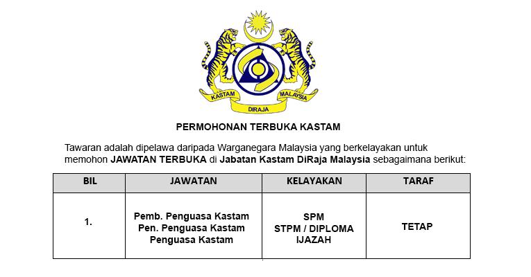 Jabatan Kastam DiRaja Malaysia [ Permohonan Terbuka ]