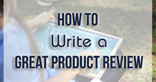 How to Write a Must-read Product Review