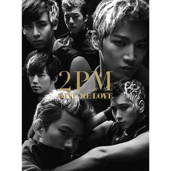 2PM – GIVE ME LOVE – EP