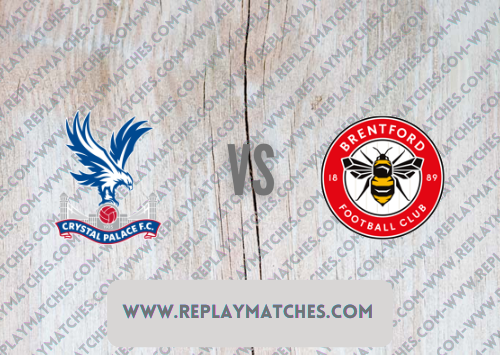 Crystal Palace vs Brentford -Highlights 21 August 2021
