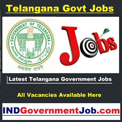Latest Telangana Government Jobs || తెలంగాణ ప్రభుత్వ ఉద్యోగాలు  || नवीनतम तेलंगाना सरकार नौकरियां