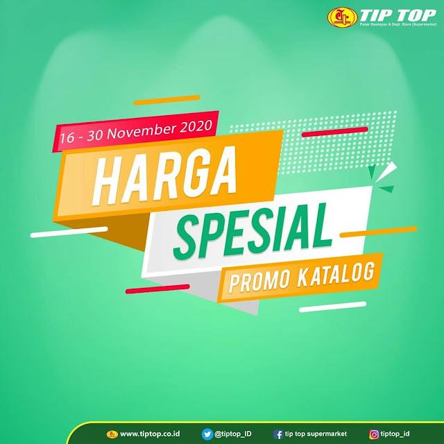 #TipTop - #Promo Katalog HARGA SPESIAL Periode 16 - 30 November 2020