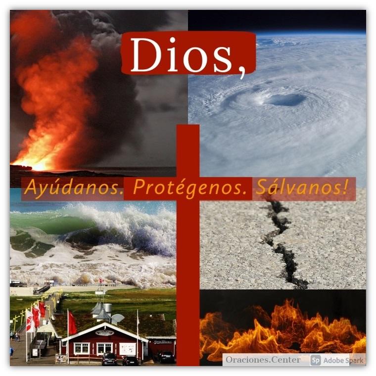 Oración para Desastres Naturales - Buscando la Protección y la Ayuda de Dios