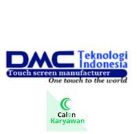 Lowongan Kerja PT DMC Teknologi Indonesia