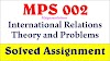 MPS 002 International Relations Theory and Problems Solved Assignment