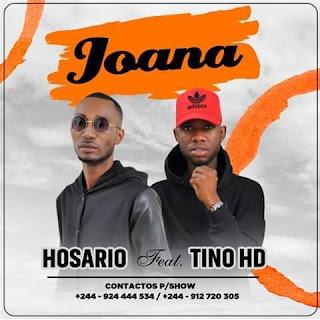 Hosário ft Tino HD - Joana (Kizomba)