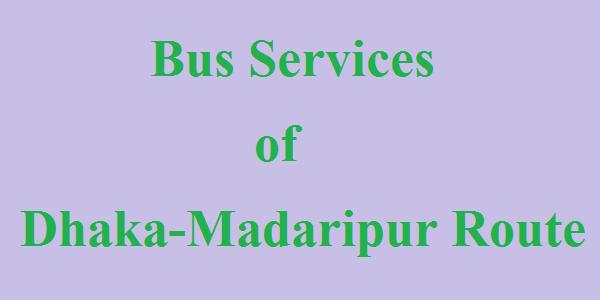 Dhaka-Madaripur Bus Service