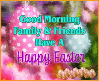 Good Morning And Happy Easter Pictures, Photos, and Images