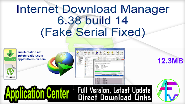 Internet Download Manager 6.38 build 14 (Fake Serial Fixed)