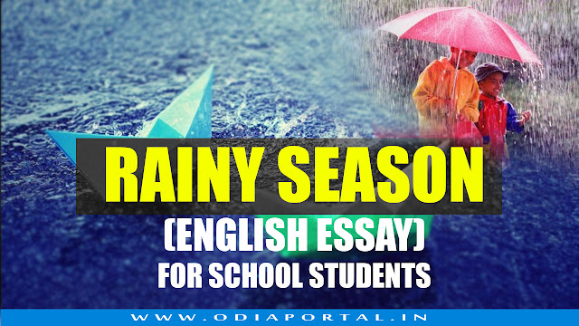 """The Rainy Season"" - Short Essay in English for School/College Students"