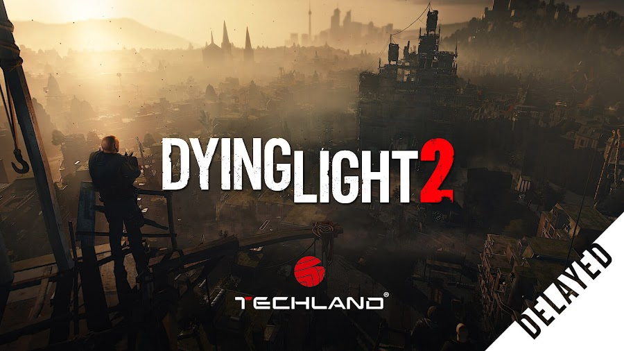 dying light 2 delayed q2 2020 spring open world survival horror action role-playing game techland square enix pc ps4 xb1