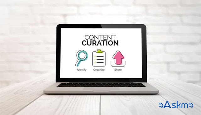 Why You Should Curate Content in 2021: eAskme