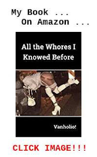 "Cover of ""All the Whores I Knowed Before"" a book by Vanholio! For sale on Amazon.com. Click through."