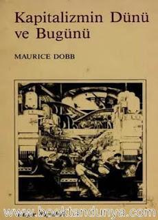 Maurice Dobb - Kapitalizmin Dünü ve Bugünü